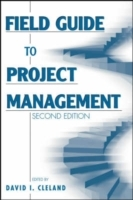 Field Guide to Project Management (Heftet)