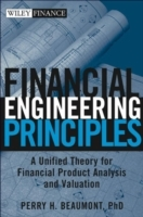 Financial Engineering Principles: A Unified Theory for Financial Product An av Perry H. Beaumont (Innbundet)