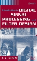 Introduction to Digital Signal Processing and Filter Design av Belle A. Shenoi (Innbundet)