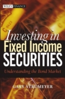 Investing in Fixed Income Securities av Gary Strumeyer (Innbundet)