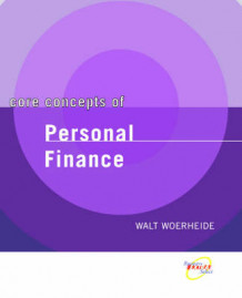 Core Concepts of Personal Finance av Walt Woerheide (Heftet)