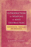 Introduction to Radiological, Biological, and Chemical Warfare Agents av R.Everett Langford (Innbundet)