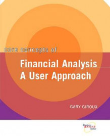 Core Concepts of Financial Analysis av Gary A. Giroux (Heftet)