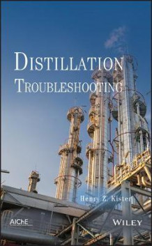 Distillation Troubleshooting av Henry Z. Kister (Innbundet)