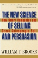 The New Science of Selling and Persuasion av William T. Brooks (Innbundet)