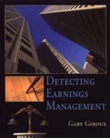 Detecting Earnings Management av Gary A. Giroux (Heftet)