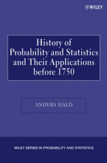 A History of Probability and Statistics and Their Applications Before 1750 av Anders Hald (Heftet)