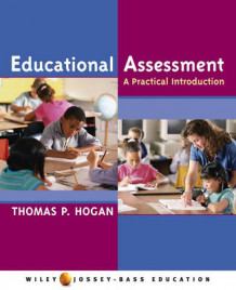 Educational Assessment av Thomas P. Hogan (Heftet)