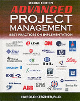 Advanced Project Management av Harold R. Kerzner (Innbundet)