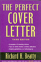 The Perfect Cover Letter, Third Edition av Richard H. Beatty (Heftet)