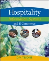 Hospitality Information Systems and E-Commerce av Dana V. Tesone (Heftet)