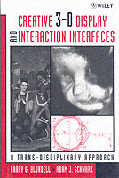Creative 3-D Display and Interaction Interfaces av Barry G. Blundell og Adam Schwarz (Innbundet)