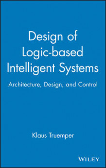Design of Intelligent Systems av Klaus Truemper (Innbundet)