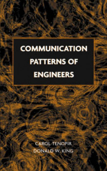 Communication Patterns of Engineers av Carol Tenopir og Donald W. King (Innbundet)