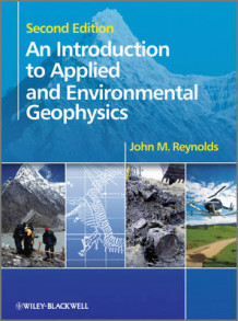 An Introduction to Applied and Environmental Geophysics av John M. Reynolds (Heftet)