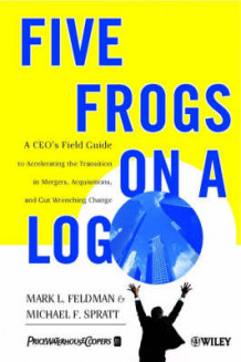 Five Frogs on a Log av Mark L. Feldman og Michael F. Spratt (Heftet)