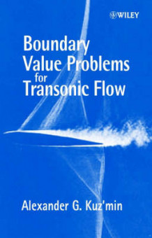Boundary Value Problems for Transonic Flow av Alexander G. Kuz'min (Innbundet)