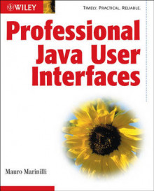 Professional Java User Interfaces av Mauro Marinilli (Heftet)