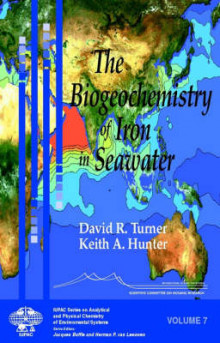 The Biogeochemistry of Iron in Seawater av David R. Turner og Keith A. Hunter (Innbundet)