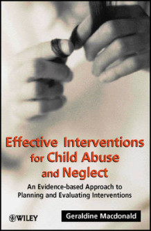 Effective Interventions for Child Abuse and Neglect av Geraldine M. Macdonald (Heftet)