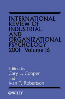 International Review of Industrial and Organizational Psychology 2001: Vol. 16 (Innbundet)