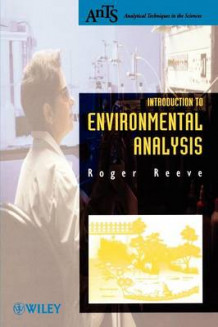 Introduction to Environmental Analysis av Roger N. Reeve (Heftet)