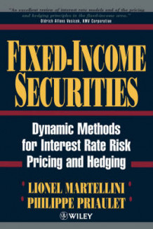 Fixed-income Securities av Lionel Martellini og Philippe Priaulet (Innbundet)