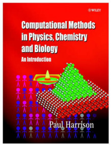 Computational Methods in Physics, Chemistry and Biology av Paul Harrison (Innbundet)