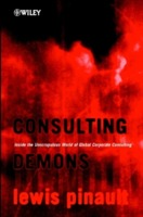 Consulting Demons - Inside the Unscrupulous World of Global Corporate Consulting av Lewis Pinault (Innbundet)