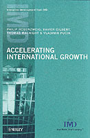 Accelerating International Growth av Philip Rosenzweig, Xavier Gilbert, Thomas Malnight og Vladimir Pucik (Innbundet)