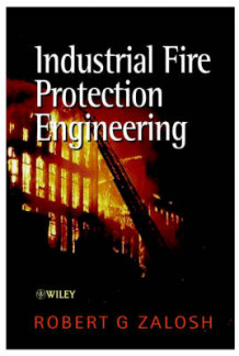 Industrial Fire Protection Engineering av R.G. Zalosh (Innbundet)