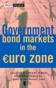 Government Bond Markets in the Euro Zone av Escuela de Finanzas Aplicadas (Innbundet)