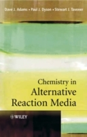 Chemistry in Alternative Reaction Media av Paul J. Dyson, D.J. Adams og Stewart J. Tavener (Heftet)