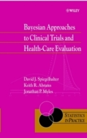Bayesian Approaches to Clinical Trials and Health-care Evaluation av D. J. Spiegelhalter, Keith R. Abrams og Jonathan P. Myles (Innbundet)