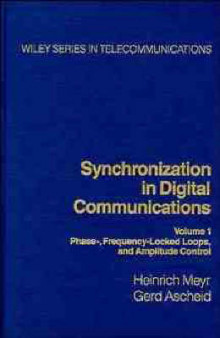 Synchronization in Digital Communications: Phase-frequency-locked Loops and Amplitude Control v. 1 av Heinrich Meyr og Gerd Ascheid (Innbundet)