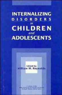 Internalizing Disorders in Children and Adolescents (Innbundet)
