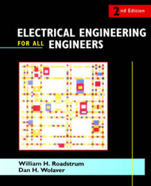 Electrical Engineering for All Engineers av William H. Roadstrum og Dan H. Wolaver (Heftet)