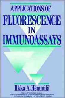 Applications of Fluorescence in Immunoassays av Ilkka A. Hemmila (Innbundet)
