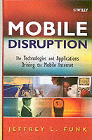 Mobile Disruption av Jeffrey L. Funk (Innbundet)