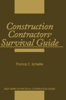 Construction Contractors' Survival Guide av Thomas C. Schleifer (Innbundet)