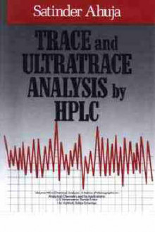 Trace and Ultratrace Analysis by HPLC av Satinder Ahuja (Innbundet)