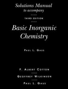 Solutions Manual to Accompany Basic Inorganic Chemistry, 3r.ed av Paul L. Gaus, F. Albert Cotton og Sir Geoffrey Wilkinson (Heftet)