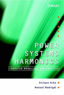 Power Systems Harmonics av Enrique Acha og Manuel Madrigal (Innbundet)