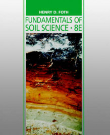 Fundamentals of Soil Science av Henry D. Foth og Lloyd M. Turk (Heftet)