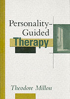 Personality-Guided Therapy av Theodore Millon (Innbundet)