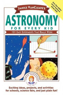 Astronomy for Every Kid av Janice VanCleave (Heftet)