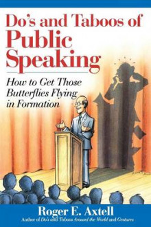 The Do's and Taboos of Public Speaking av Roger E. Axtell (Heftet)