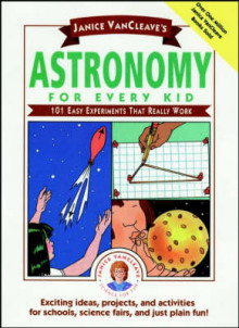 Janice VanCleave's Astronomy for Every Kid: 101 Easy Experiments that Reall av Janice VanCleave (Innbundet)