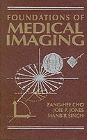 Foundations of Medical Imaging av Z.H. Cho, J. P. Jones og Manbir Singh (Innbundet)