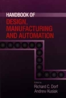 Handbook of Design, Manufacturing and Automation (Innbundet)